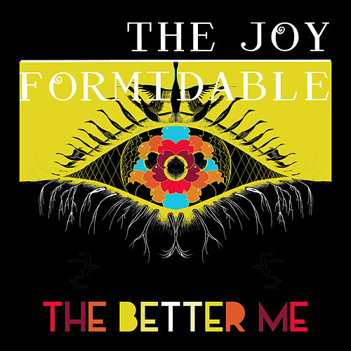 The Better Me by The Joy Formidable