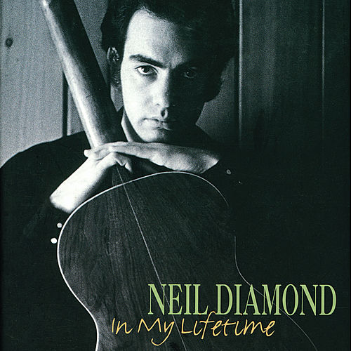In My Lifetime by Neil Diamond