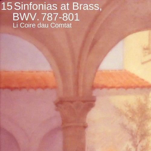 15 Sinfonias at Brass, BWV. 787-801 von Li Coire dau Comtat