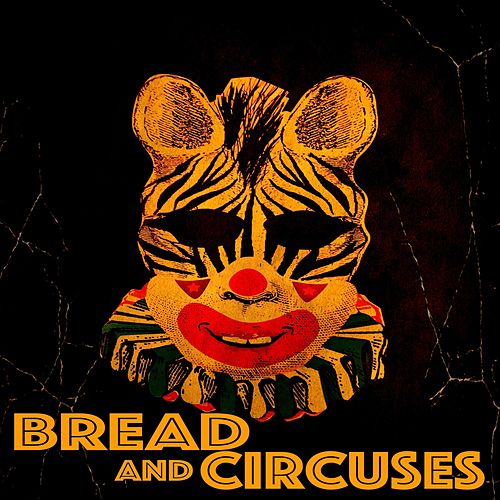 Bread and Circuses de Bread