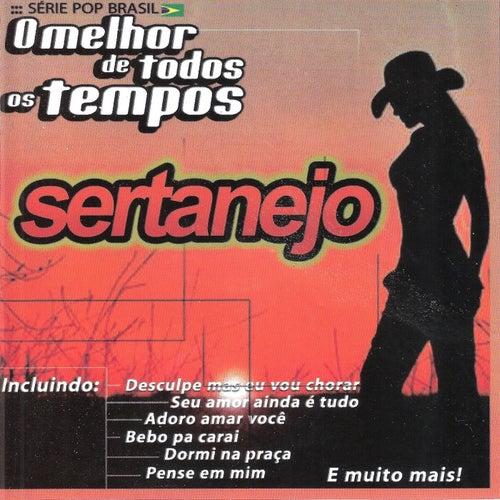 Sertanejo - O Melhor de Todos os Tempos de Os Cantores da Noite