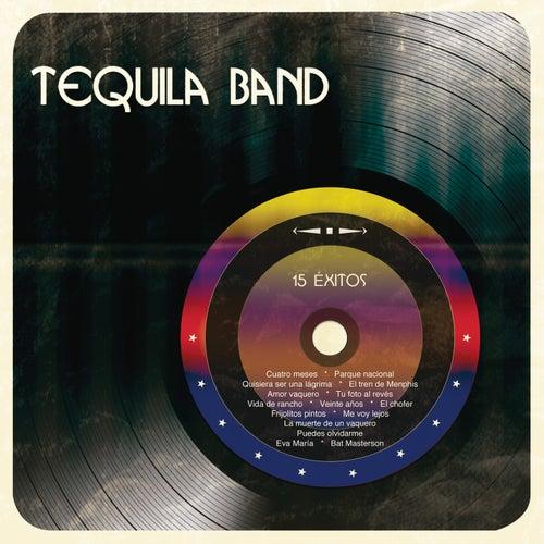 15 Éxitos von Tequila Band