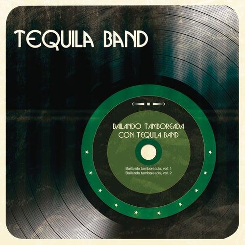 Bailando Tamboreada con Tequila Band von Tequila Band