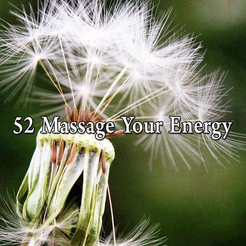 52 Massage Your Energy de Meditación Música Ambiente