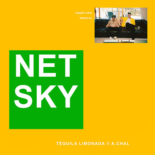 Téquila Limonada by Netsky