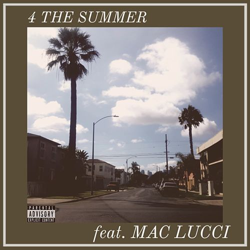 4 the Summer (feat. Mac Lucci) von Dae'One