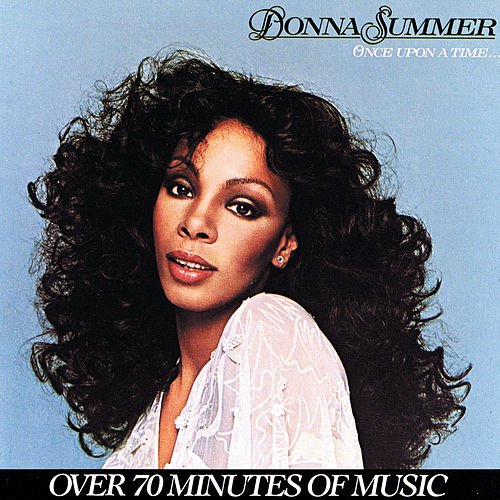 Once Upon A Time by Donna Summer