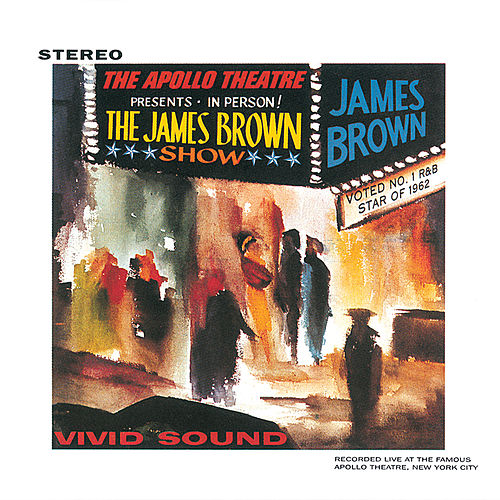 James Brown Live At The Apollo, 1962 (Reissue) by James Brown