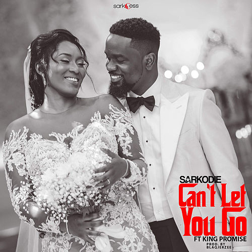 Can't Let You Go de Sarkodie