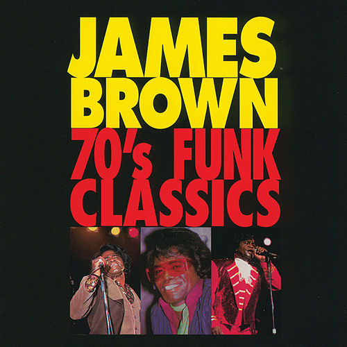 70's Funk Classics by James Brown