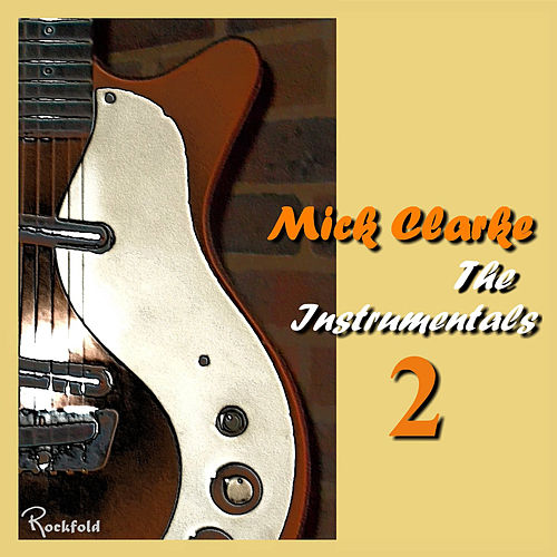 The Instrumentals 2 de Mick Clarke