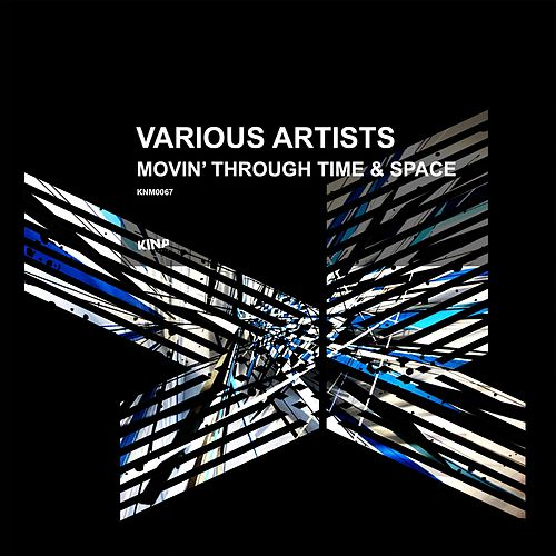 Movin' Through Time & Space de Various Artists