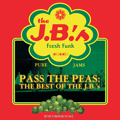 Pass The Peas: The Best Of The J.B.'s (Reissue) von The JB's
