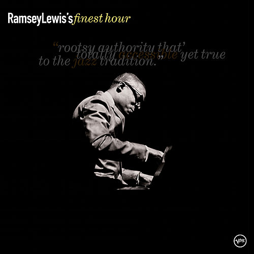 Ramsey Lewis: Finest Hour by Ramsey Lewis