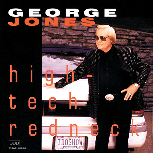 High-Tech Redneck (Reissue) by George Jones