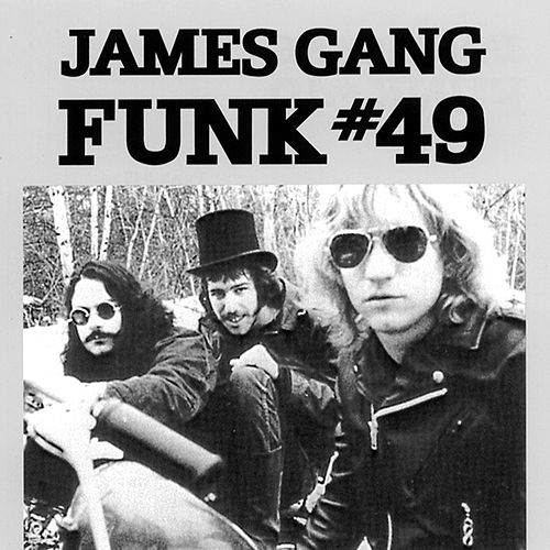 Funk #49 (Reissue) by James Gang