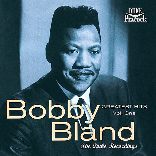 Greatest Hits, Vol. 1: The Duke Recordings (Reissue) by Bobby Blue Bland