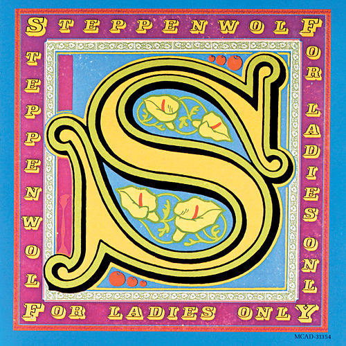 For Ladies Only de Steppenwolf