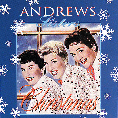 Christmas von The Andrews Sisters