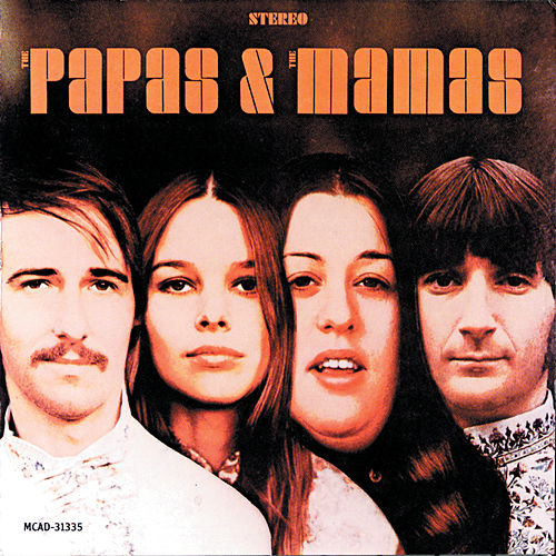 The Papas & The Mamas von The Mamas & The Papas