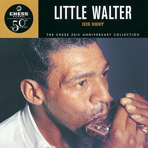 His Best - The Chess 50th Anniversary Collection fra Little Walter