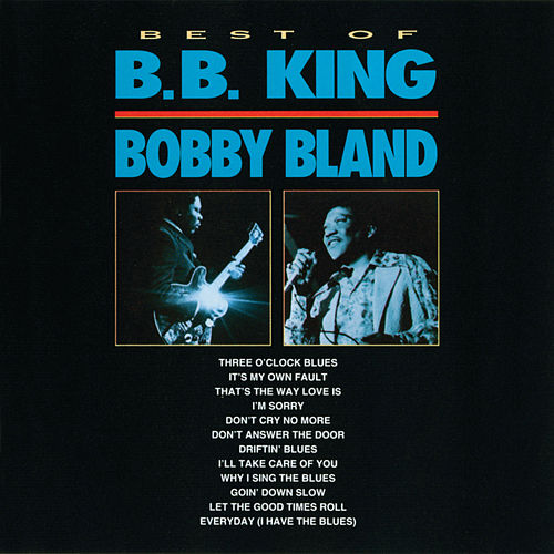 Best Of B.B. King & Bobby Bland by B.B. King
