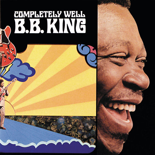 Completely Well (Reissue) by B.B. King