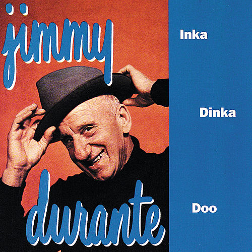 Inka Dinka Doo (Reissue) de Jimmy Durante