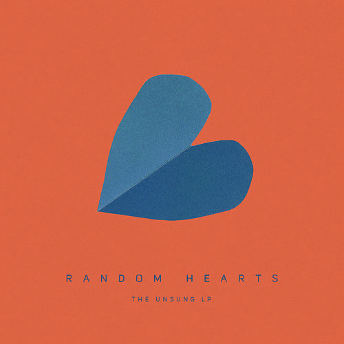 The Unsung LP by Random Hearts