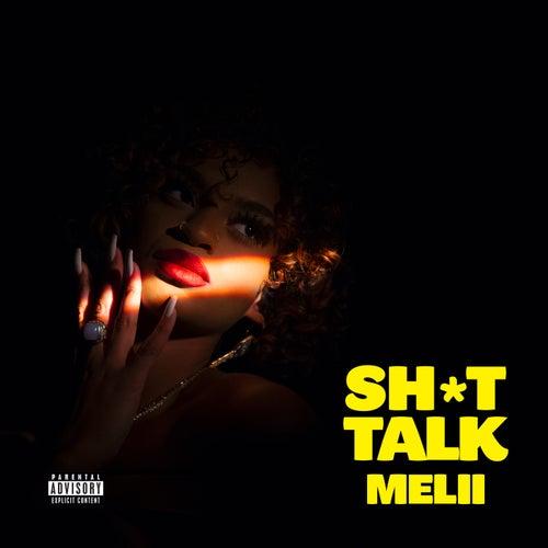 Sh*t Talk von Melii