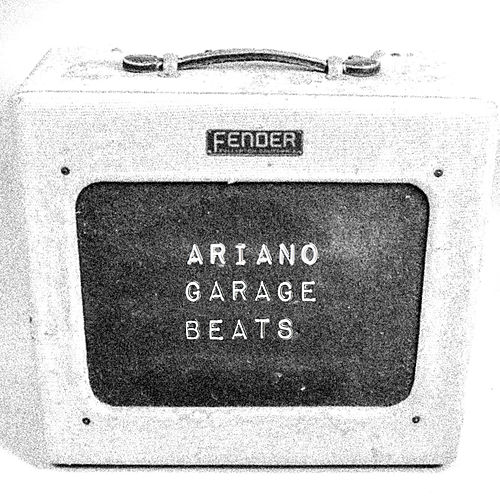 Garage Beats unmixed unmastered by Ariano