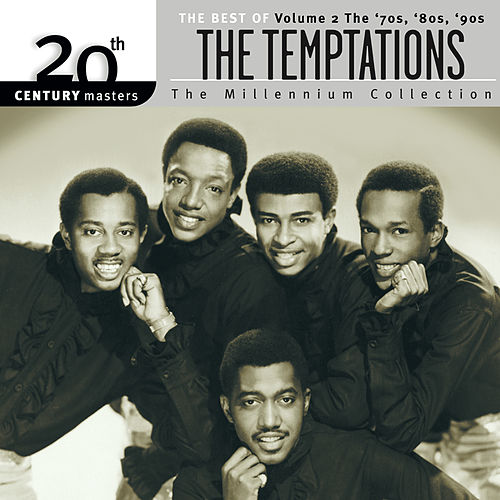 20th Century Masters: The Millennium Collection:  Best Of The Temptations, Vol. 2 - The '70s, '80s, '90s (Reissue) by The Temptations