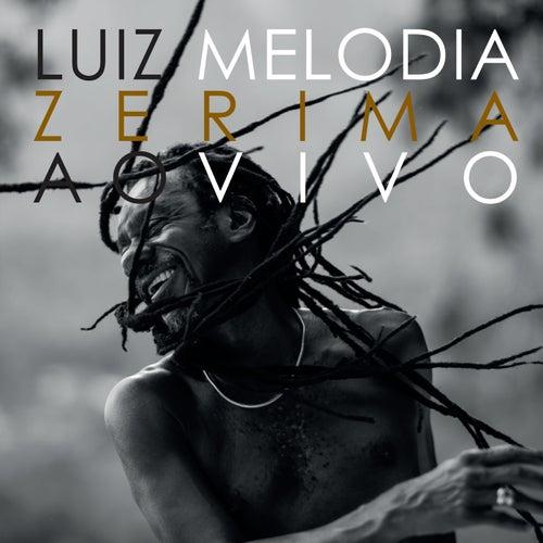 Zerima (Ao Vivo) de Luiz Melodia