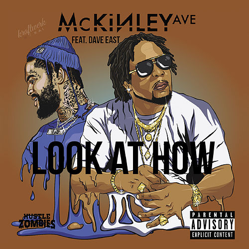 Look At How (feat. Dave East) de Mckinley Ave