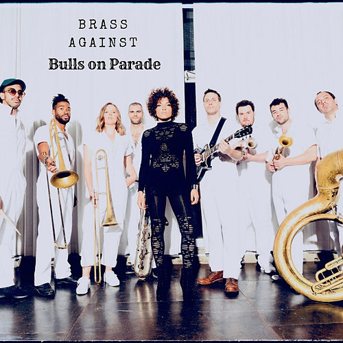 Bulls on Parade de Brass Against