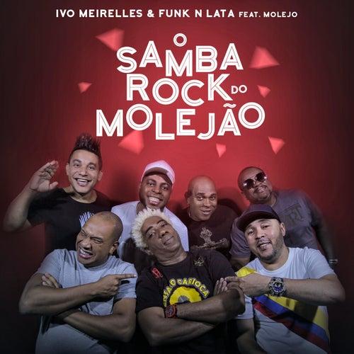 Samba Rock do Molejão de Ivo Meirelles