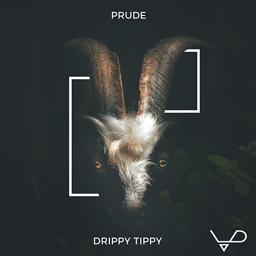 Drippy Tippy de Prude
