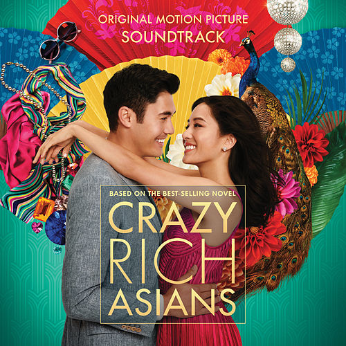 Crazy Rich Asians (Original Motion Picture Soundtrack) de Various Artists