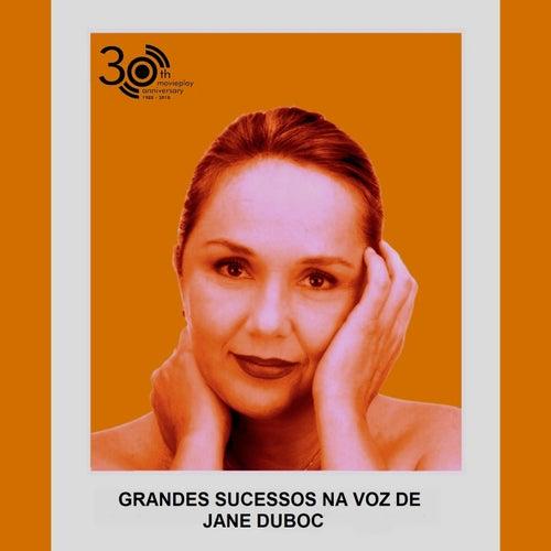 Grandes Sucessos na Voz de Jane Duboc (Edição 30 Anos Movieplay) de Jane Duboc