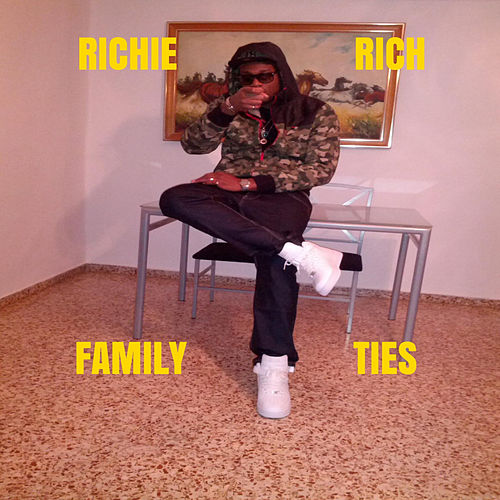 Family Ties by Richie Rich