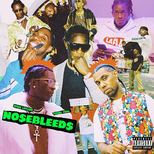 Nosebleeds (feat. Young Thug) von Reese Laflare
