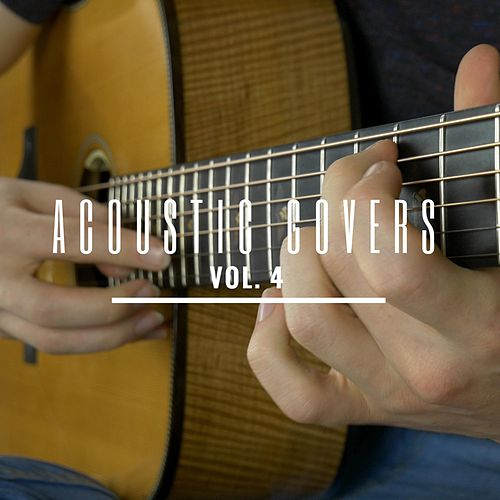 Acoustic Covers, Vol. 4 by James Bartholomew