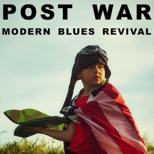 Post War Modern Blues Revival de Various Artists