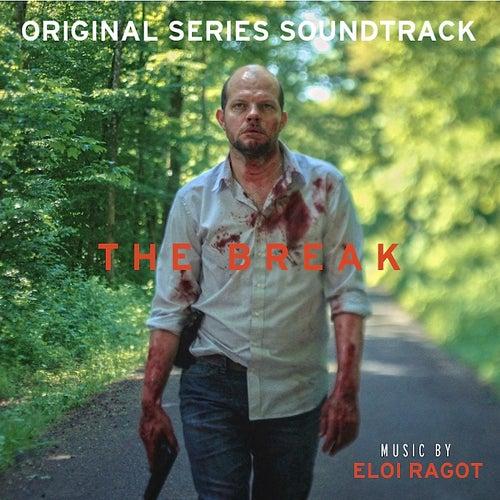 The Break: Season 2 (Original Series Soundtrack) - Single by Eloi Ragot
