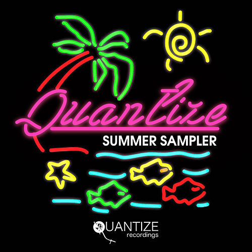 Quantize Summer Sampler 2018 by Various Artists