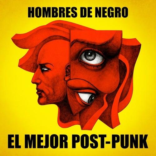 Hombres de degro: El mejor Post-Punk by Various Artists