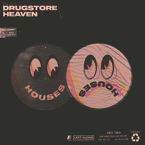 Drugstore Heaven von Houses
