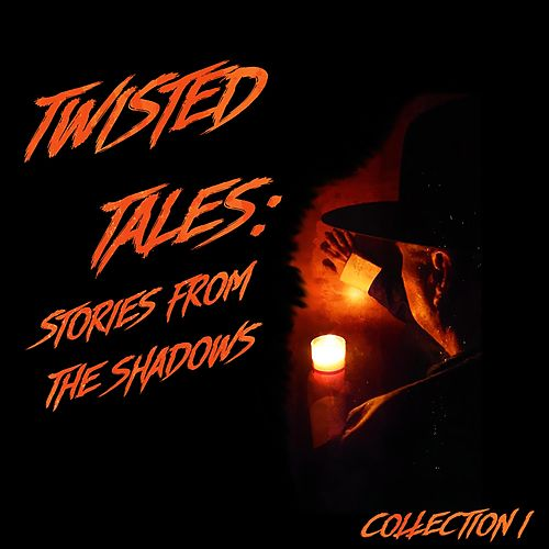 Twisted Tales: Stories from the Shadows Collection I by J C Greening