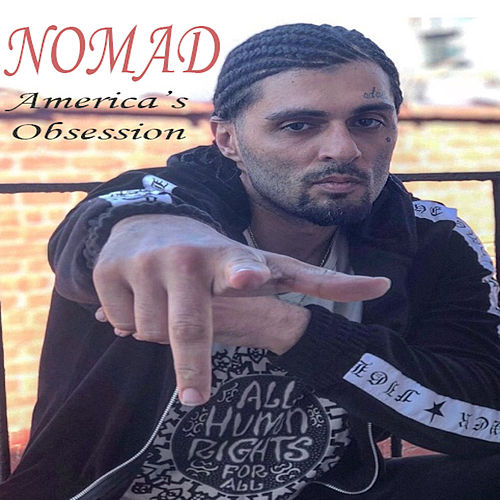 America's Obsession by Nomad