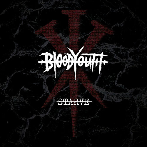 Starve by Blood Youth